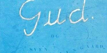 Gud og Sven Dalsgaard  –  Sven Dalsgaard 1914-1999 – 1603A